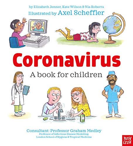 Coronavirus: A Book for Children by [Wilson, Kate, Jenner, Elizabeth, Roberts, Nia]