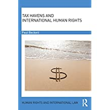 Tax Havens and International Human Rights (Human Rights and International Law) (English Edition)