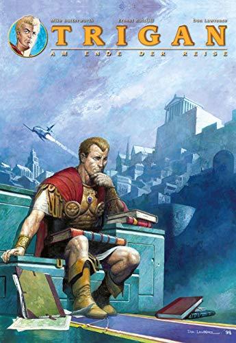 Trigan: Bd. 18: Am Ende der Reise