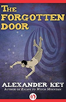 The Forgotten Door by [Key, Alexander]