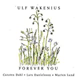 Forever You von Ulf Wakenius