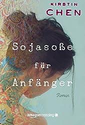 Sojasoße für Anfänger (German Edition)