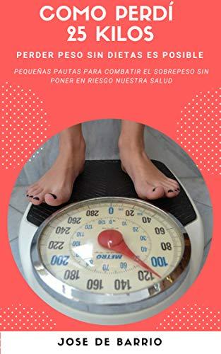 Dieta para perder 25 kilos de manera saludable