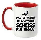 Tasse mit Spruch - Taube - beidseitig bedruckt - Teetasse - Kaffetasse - lustig - Arbeit - Büro - Chef (Rot)