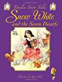 Snow White and the Seven Dwarfs (Timeless Fairy Tales)