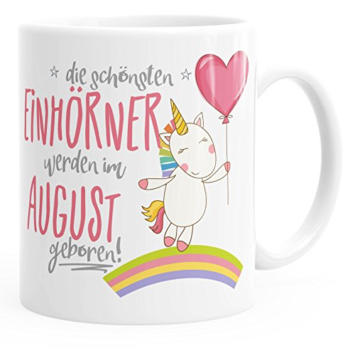 Geschenk-Tasse die besten Einhörner werden im August geboren MoonWorks Geburtstags-Tasse einfarbig...