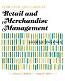 Concepts and Cases in Retail and Merchandise Management