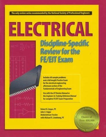 Electrical Discipline-Specific Review for the FE/EIT Exam by Angus, Robert B., Hajjar, John E., Yassine, Abdulrahman, Lin (1997) Paperback
