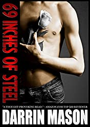 69 INCHES OF STEEL (69 INCHES ... Book 1) (English Edition)