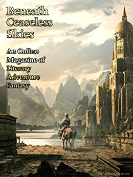 Beneath Ceaseless Skies Issue #97 by [Connolly, Tina, DeLuca, Michael J.]