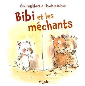 """Afficher """"Bibi et les méchants"""""""
