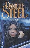 Accident de Steel. Danielle (2010) Poche