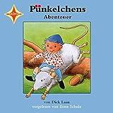 Pünkelchens Abenteuer: Sprecher: Ilona Schulz, 1 CD, Jewelcase, ca. 65 Min.