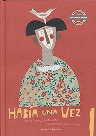 HABÍA UNA VEZ par  María Teresa Andruetto