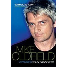 Changeling: The Autobiography of Mike Oldfield