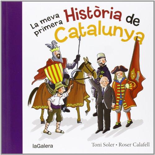 La Meva Primera Història De Catalunya (Tradicions) por Toni Soler i Guasch