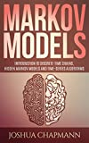 #9: Markov Models: Introduction to Markov Chains, Hidden Markov Models and Bayesian networks (Advanced Data Analytics Book 3)