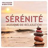 Sérénité / Collection Bien-Être : Musique de relaxation