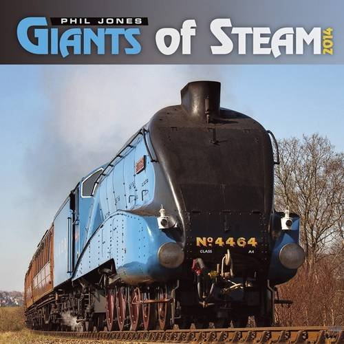 Giants of Steam 2014 (Calendars)