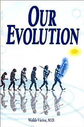 Our Evolution by Waldo Vieira (1999-11-11)