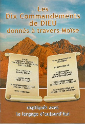 les-dix-commandements-de-dieu-donnes-a-travers-moise-expliques-avec-le-langage-daujourdhui