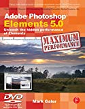 Image de Adobe Photoshop Elements 5.0 Maximum Performance: Unleash the hidden performance