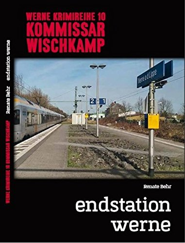 Behr, Renate: Werne Krimi 10 - Kommissar Wischkamp