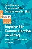Impulse für Kommunikation im Alltag: Kommunikationspsychologische Miniaturen 3