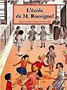 L'Ecole de M. Rossignol : L'imagination pédagogique en images et en couleurs par Rossignol