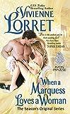 When a Marquess Loves a Woman: The Season's Original Series