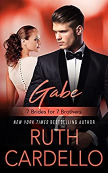 Gabe (7 Brides for 7 Brothers Book 2) by [Cardello, Ruth]