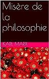 Misère de la philosophie - Format Kindle - 2,00 €
