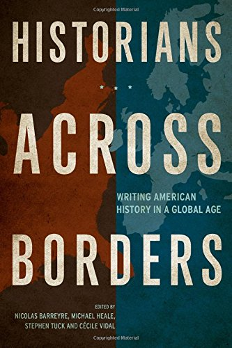 historians-across-borders-writing-american-history-in-a-global-age