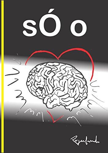 sÓ o (Portuguese Edition) por Rogerlando Cavalcante