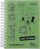 Das Ding Band 1 - Kultliederbuch mit Noten von über 400 angesagten Songs [Musiknoten] Spiralbindung, DIN A4
