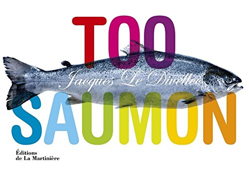 Too saumon par Jacques Le Divellec