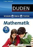 Duden - Einfach klasse: Mathematik 7. Klasse (Wissen-Üben-Testen)