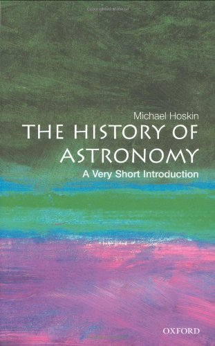 The History of Astronomy: A Very Short Introduction (Very Short Introductions) by Michael Hoskin (2003-05-08) par Michael Hoskin