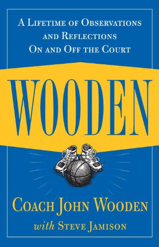 Image of Wooden: A Lifetime of Observations and Reflections On and Off the Court