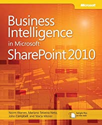 Business Intelligence in Microsoft SharePoint?? 2010 (Business Skills) by Norman P. Warren (2011-05-10)