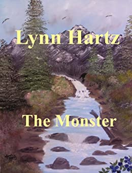 The Monster (English Edition) di [Hartz, Lynn]