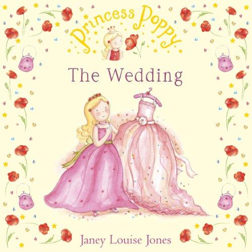 The Wedding: Princess Poppy
