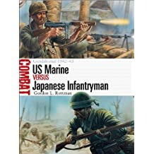 [(US Marine vs Japanese Infantryman - Guadalcanal 1942-43)] [ By (author) Gordon L. Rottman, Illustrated by Johnny Shumate ] [September, 2014]