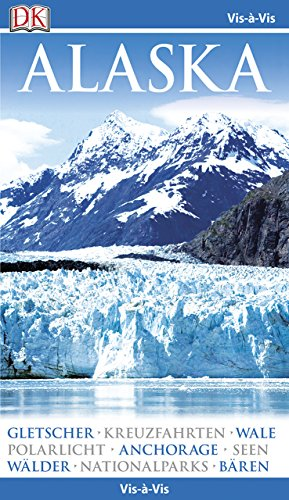 Vis-à-Vis Reiseführer Alaska: mit Mini-Kochbuch zum Herausnehmen
