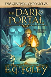 The Dark Portal (The Gryphon Chronicles, Book 3) (English Edition)
