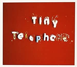 Tiny Telephone