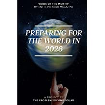 Preparing For The World In 2028