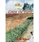 [ COUNT THE WAYS ] by Ulmer, D M ( AUTHOR ) Oct-01-2009 [ Paperback ]