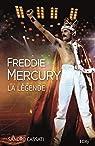 Freddie Mercury : La légende par Cassati
