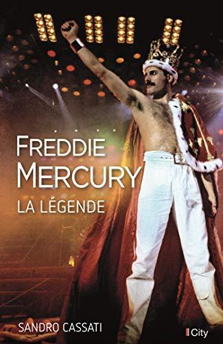 Freddie Mercury, la légende par Sandro Cassati